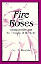 Fire and Roses: Postmodernity and the…