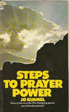 Steps to Prayer Power by Jo Kimmel