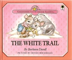 The White Trail by Barbara Davoll