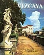 Vizcaya by Doris Bayley Littlefield