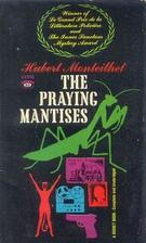 The Praying Mantises by Hubert Monteilhet