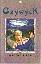Gaywyck by Vincent Virga