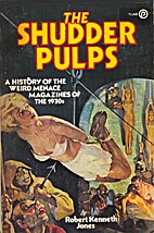 The Shudder Pulps: A History of the Weird…