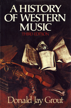 A History of Western Music by Donald Jay…