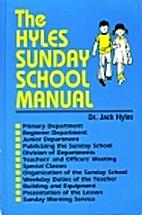 Hyles Sunday School Manual by Jack Hyles
