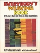 Everybody's weaving book by Alfred Allan…