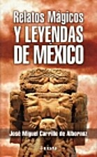 Relatos Magicos Y Leyendas De Mexico by Jose…