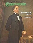 Cobblestone: Jefferson Davis 2001 January by…