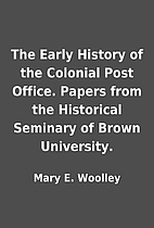 The Early History of the Colonial Post…