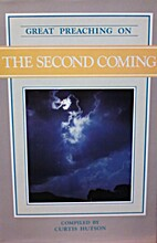 Great Preaching on the Second Coming: Volume…