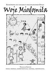 Woje Miodomiła by Kordian Krawczyk