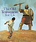 The Old Testament for Us by James Limburg