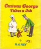 Curious George Takes a Job (Sandpiper Bks)…