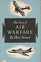 The story of air warfare by Oliver Stewart