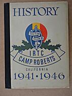 History IRTC, Camp Roberts, California,…