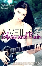 A Veil of Glass and Rain by Petra F.…