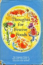 Thoughts For Festive Foods by Elaine Frank