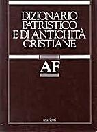 Dizionario patristico e di antichità…