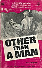 Other than a man by W.F. Mosher