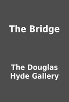 The Bridge by The Douglas Hyde Gallery