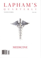 Lapham's Quarterly - Medicine: Volume II,…