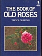The Book of Old Roses (Mermaid Books) by…