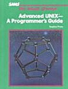 Advanced Unix - a Programmer's Guide by…
