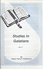 Studies in Galatians No. 2 by Perry F.…