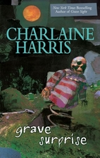 Grave Surprise by Charlaine Harris