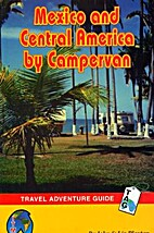 Mexico and Central America by Campervan:…