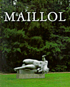 Maillol by Bertrand Lorquin