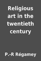 Religious art in the twentieth century by…
