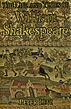 The Life and Times of William Shakespeare by…