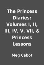 The Princess Diaries: Volumes I, II, III,…
