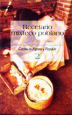 Recetario Mixteco Poblano (Spanish Edition)…