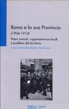 Roma e la sua Provincia (1904-1914) : poteri…