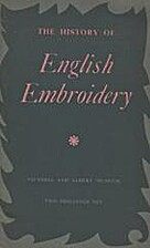 The History of English Embroidery by Barbara…