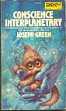 Conscience Interplanetary by Joseph Green