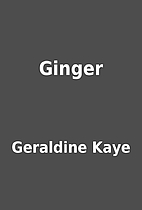 Ginger by Geraldine Kaye