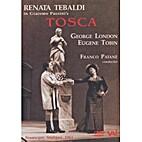 Puccini - Tosca by Tebaldi Patane, London,…