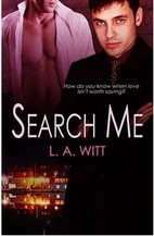 Search Me (Cover Me, #3) by L. A. Witt