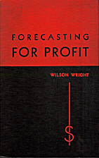 Forecasting for Profit: A Technique for…