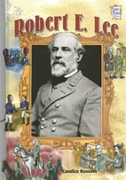 Robert E. Lee by Candice F. Ransom
