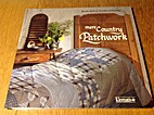 Mere country patchwork by Bente Birk