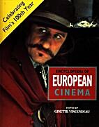 The Encyclopedia of European Cinema by…