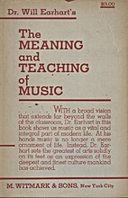 The Meaning and Teaching of Music by Will…