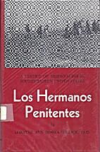 Los Hermanos Penitentes: A Vestige of…