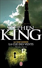 La clé des vents by Stephen King