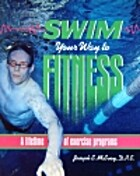 Swim your way to fitness : a lifetime of…