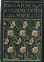 The Garden of a Commuter's Wife by Mabel…
